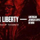For Liberty: American Jewish Experience in WWI, National WWI Museum and Memorial, Kansas City, USA, Until 11 November 2018